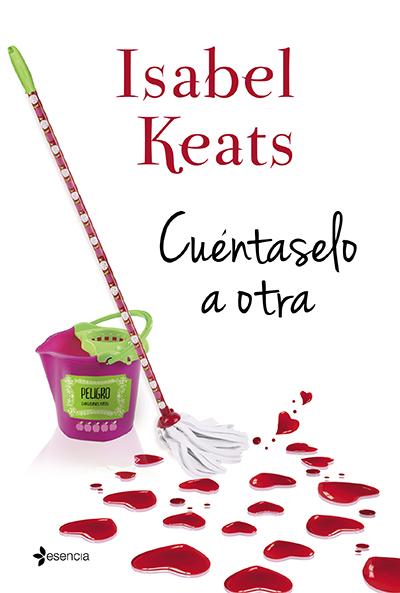 cuentaselo a otra isabel keats novela verano recomendaciones lectura literatura