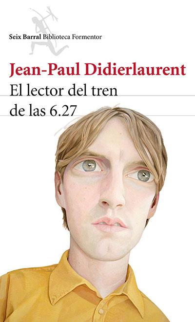 jean paul didierlaurent el lector del tres de las 6.27 novela recomendaciones literatura