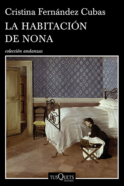 la habitacion de nona cristina fernandez cubas libro recomendaciones novelas literatura