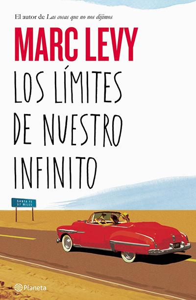 los limites de nuestro infinito marc levy novela verano lectura recomendada
