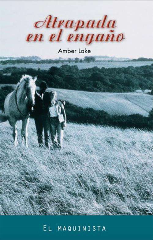 amber lake atrapada en el engaño