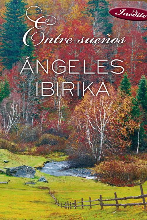 entre sueños angeles ibirika libro